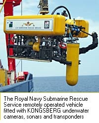 The Royal Navy Submarine Rescue Service remotely operated vehicle fitted with KONGSBERG underwater camera and transponders