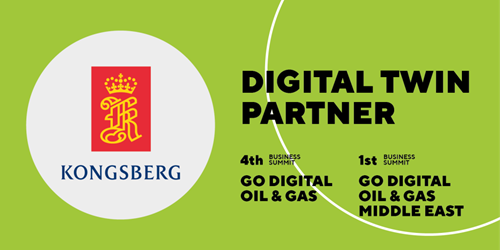 Kongsberg is a Digital Twin Partner both Go Digital Oil & Gas events in Abu Dhabi and Amsterdam